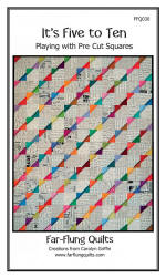 It's Five To Ten Quilt Pattern  (click to enlarge)